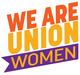 We Are Union Women