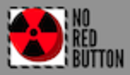 No Red Button