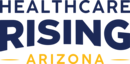 Healthcare Rising Arizona