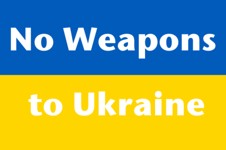 No Weapons to Ukraine