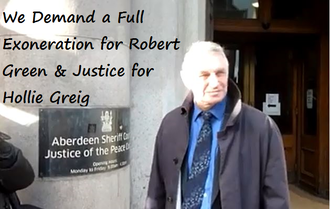 We Demand a Full Exoneration for Robert Green & Justice for Hollie Greig