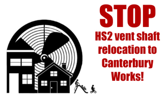 NO to HS2 at Canterbury Works!