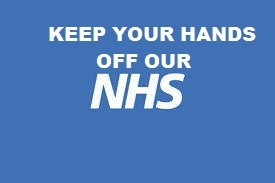 Keep Your Hands Off Our NHS Cameron