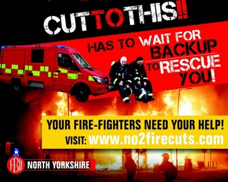 Stop the unnecessary and dangerous cuts to North Yorkshire Fire Service