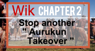 """STOP THE GOVERNMENT'S """"AURUKUN TAKEOVER"""""""