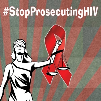 People living with HIV deserve just treatment: Stop the Unjust Prosecutions