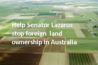 Stop the sell-off of Australian land to foreign interests