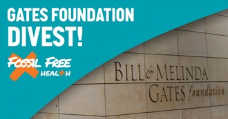 Gates Foundation Divest - Fossil Free Health