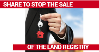 Stop the privatisation of the Land Registry.