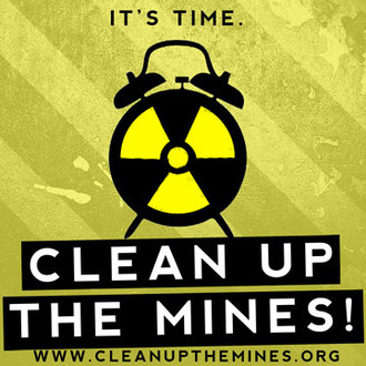 CLEAN UP TOXIC ABANDONED URANIUM MINES!