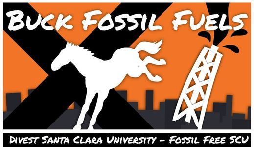 Santa Clara University: divest from fossil fuels!