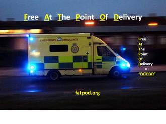 KEEP THE NHS FREE AT THE POINT OF DELIVERY