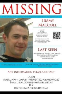 Debate the failure of the Military and Dubai police to find Timmy Maccoll.