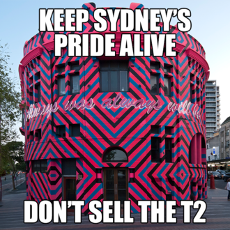 Keep Sydney's Pride Alive: Don't Sell the T2