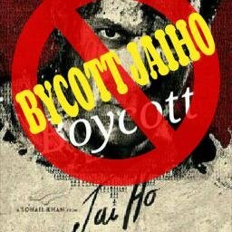 Don't Watch Salman Khan Movie Jai Ho and Boycott Jai Ho