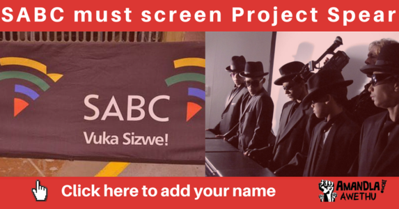 SABC must screen Project Spear