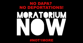No Dapa? No Deportations.
