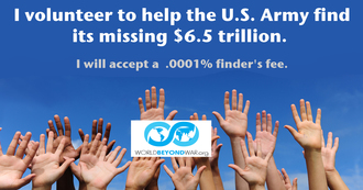 I volunteer to help the U.S. Army find its missing $6.5 trillion