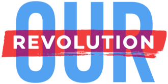 "Support and Improve ""Our Revolution"""