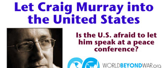 Tell U.S. to Let Craig Murray into the Country