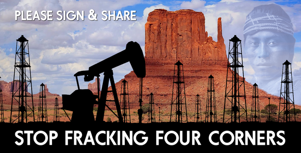 Stop Fracking in The Four Corners Area