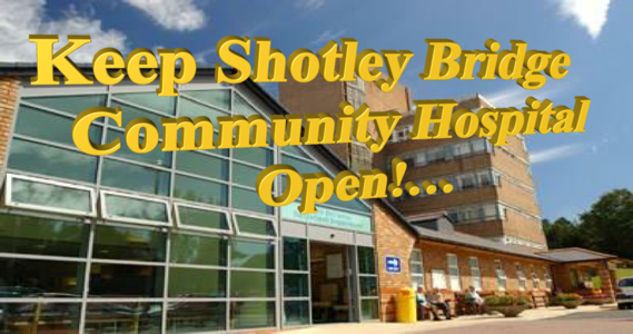 Save Shotley Bridge Community Hospital