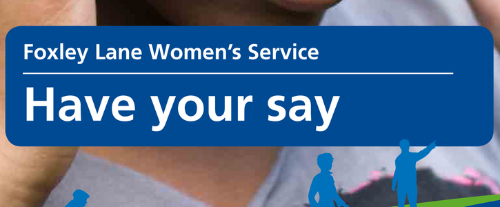 Save Foxley Lane Women's Service from being closed down
