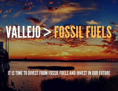 Divest Vallejo from Fossil Fuels