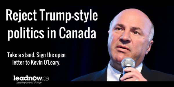 We reject Kevin O'Leary's Trump-style politics