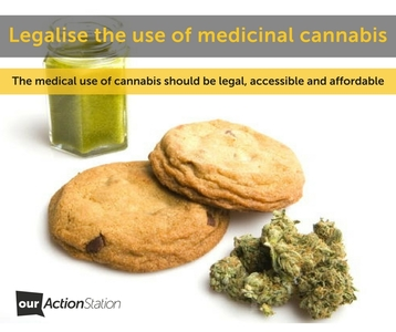 Legalise the use of medicinal cannabis