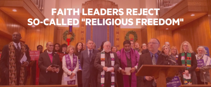 Faith Leaders to President Trump: Don't Use Religion to Discriminate