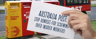 Australia Post: Stop Bonuses for Screwing over Injured Workers!