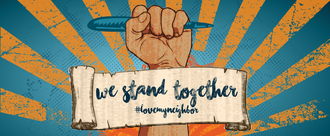 When hate targets our neighbors, we stand together in solidarity