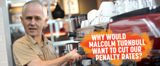 Stand up for working people and support penalty rates
