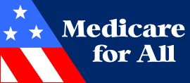 Demand Congressmembers pass H.R.676 Expanded & Improved Medicare for All Act