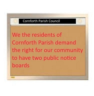 Provision of Notice Boards in Cornforth Parish.