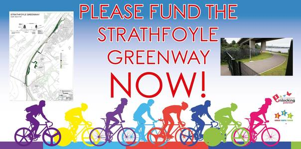 Fund The Greenway Extension Out To Strathfoyle