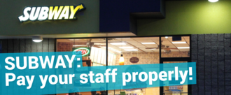 Subway: pay your staff properly!