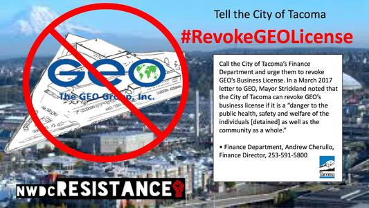Shut Down the Northwest Detention Center -- Revoke GEO's business license!