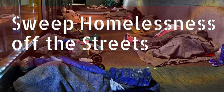 Put an end to Homelessness NOW!