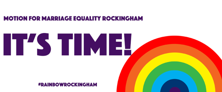 Call On City of Rockingham Councillors To Support a Motion for Marriage Equality!