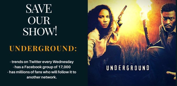 "Save Our Show: Keep the Hit Series ""Underground"" On-Air."