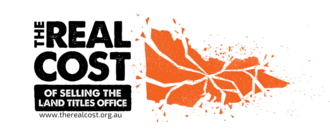 Stop the Victorian Government from selling our Land Titles Office