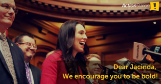 Sign the open letter to Jacinda Ardern - we encourage you to be bold!