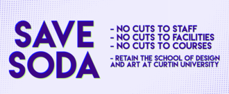 Save SODA: Don't Cut School of Design and Art at Curtin University