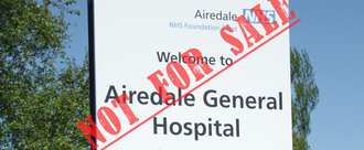 Fight Hospital Privatisation Plans at Airedale General Hospital