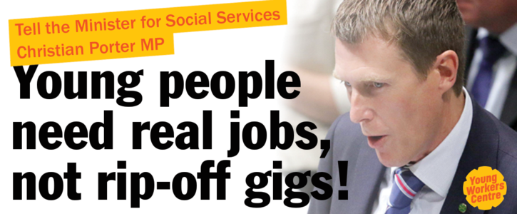 Young people need real jobs, not rip-off gigs!