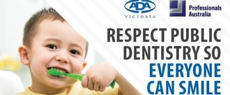 It's time for the Victorian State Government to #RespectPublicDentistry so everyone can smile