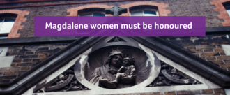 Act Now to Remember the Magdalene Laundry Survivors