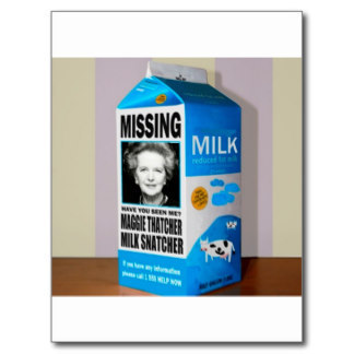 Give back the Milk Thatcher stole !!